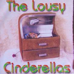cd the lousy cinderellas